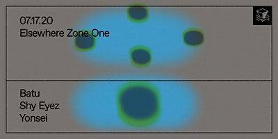 Batu, Shy Eyez, Yonsei @ Elsewhere (Zone One)