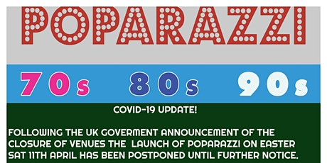 POPARAZZI *NEW DATE ANNOUNCEMENT SOON tickets