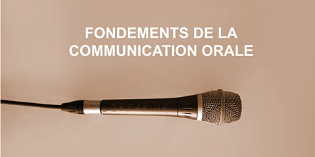 [EN PERSONNE] Fondements de la Communication Orale (18, 19, 25 avril) billets