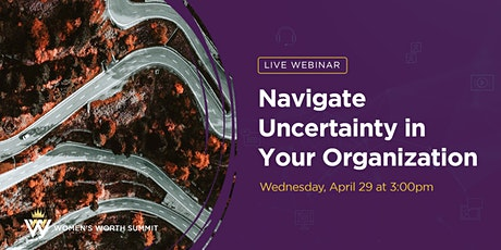 Navigate Uncertainty in Your Organization tickets