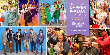 DAPPER DAY® Expo at the Disneyland Hotel, Summer 2020 Edition tickets