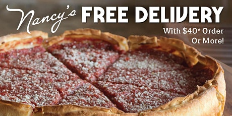 Nancy's Chicago Pizza Midtown - We've got FREE DELIVERY*! tickets