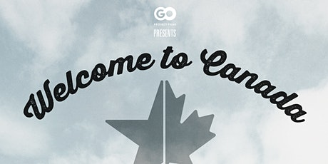Welcome to Canada Film Discussion with Filmmaker Adam Loften tickets