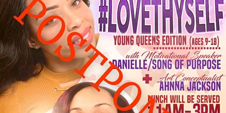 #LOVETHYSELF YOUNG QUEENS EDITION tickets