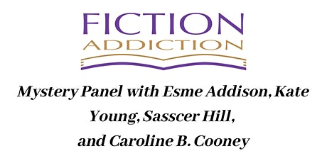 Mystery Panel: Esme Addison, Kate Young, Sasscer Hill and Caroline B Cooney tickets