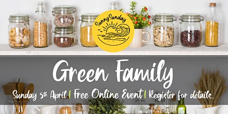 Free Online Event: Green Family - EcoFest West tickets