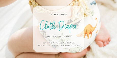 Apr Cloth Diaper Workshop | Petit Tippi tickets