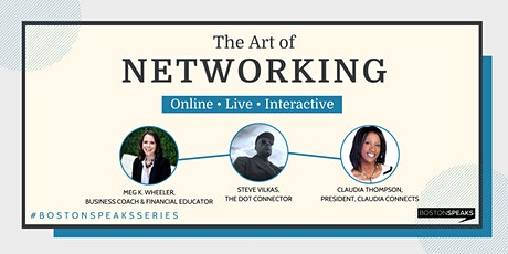 The Art of Networking | BostonSpeaksSeries tickets