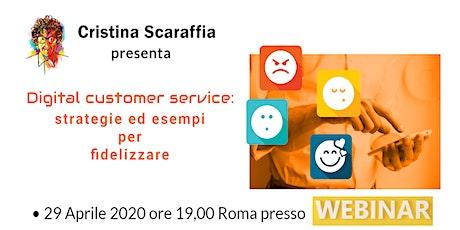 Digital Customer Service: strategie ed esempi per fidelizzare [webinar] tickets