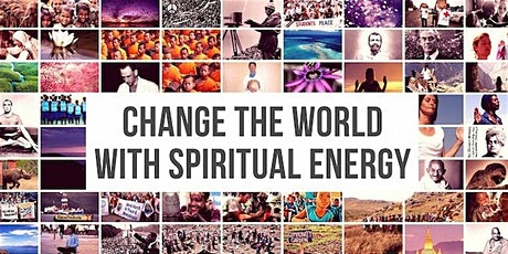 CHANGE THE WORLD WITH SPIRITUAL ENERGY - THE TWELVE BLESSINGS - Live Online tickets