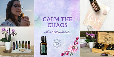 Calm the Chaos- Essential oils for emotional support ONLINE CLASS tickets