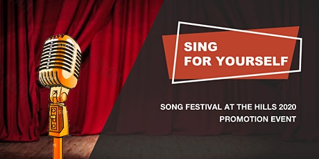 Sing for yourself: Song festival at the Hills 2020 promotion event tickets