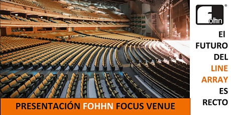Presentación line array Fohhn Focus Venue. tickets