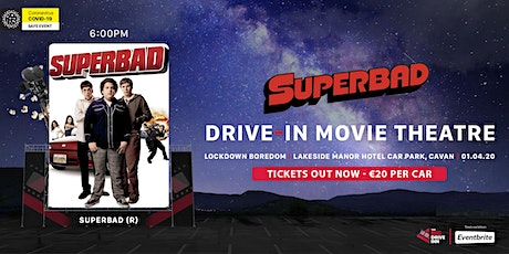 The Big Drive-Inn - Superbad (R) - Drive-in Theatre tickets