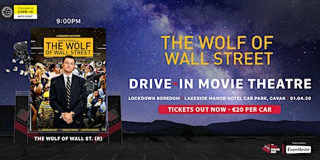 The Big Drive-Inn - The Wolf of Wall Street (R) - Drive-in Theatre tickets