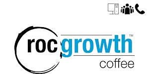 RocGrowth Virtual Coffee, Friday, March 27, 2020