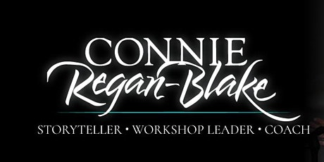 SOLD OUT! Connie Regan-Blake WEBINAR!  Two Mini Storytelling Workshops tickets