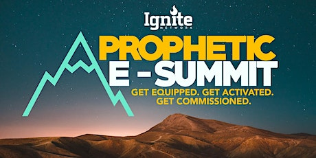 Ignite's Prophetic E-Summit 2020 with Jennifer LeClaire tickets