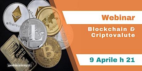WEBINAR - Blockchain & Criptovalute biglietti