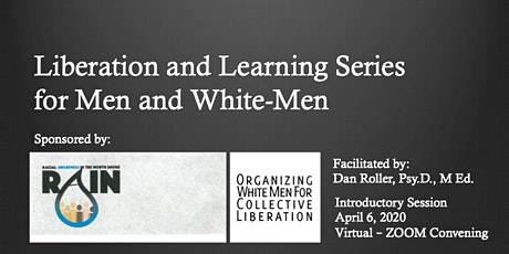 Liberation and Learning Series for Men and White-Men tickets