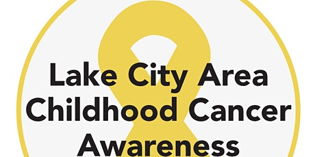 Lake City Area Childhood Cancer Awareness Walk tickets