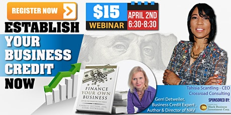 Business Credit-Learn how to build business credit from the Experts tickets