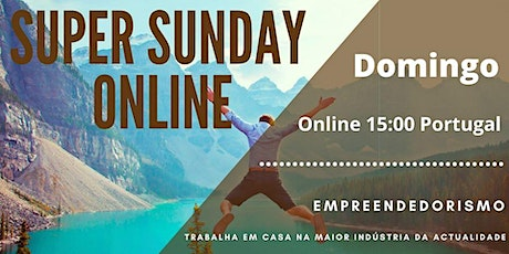 Super Sunday Online bilhetes