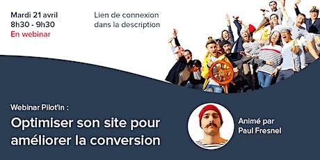 Webinar Pilot'in : optimiser son site pour améliorer la conversion billets