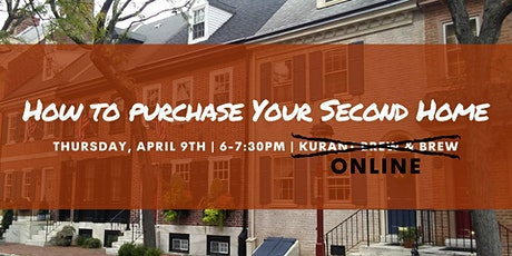 How to Purchase Your Second Home - Webinar tickets