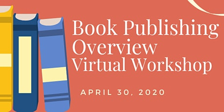 Book Publishing Overview Virtual Workshop tickets