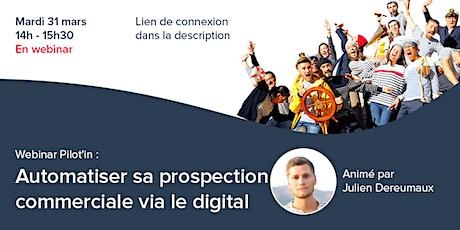 Webinar Pilot'in: automatiser sa prospection via le digital pour la reprise tickets