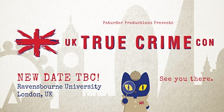 UK True Crime Con 2020 tickets
