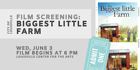 Film Screening: Biggest Little Farm tickets