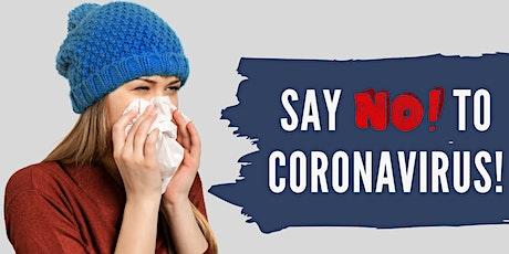 Say NO! to Coronavirus  - London tickets