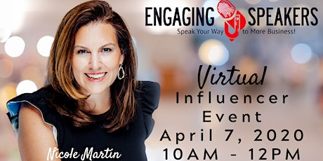 Engaging Speakers April VIRTUAL Influencer Event- Schaumburg Chapter tickets