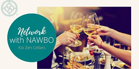 Network with NAWBO at Koi Zen Cellars tickets