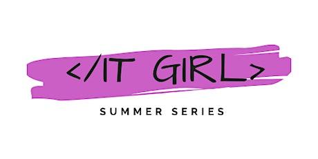 'IT Girl' Summer Series tickets