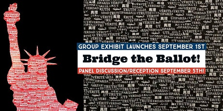 Bridge the Ballot Gallery Reception and Panel Discussion tickets