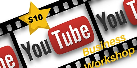 YouTube for Business - Online Zoom Workshop Tickets