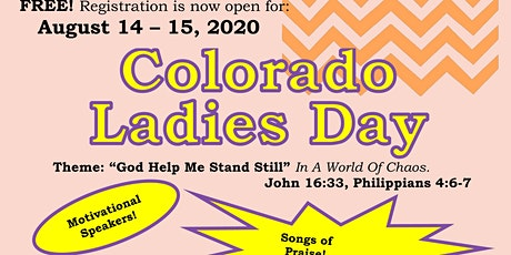 COLORADO LADIES DAY 2020 ~ HOSTED BY HIGHER GROUND CHURCH OF CHRIST tickets