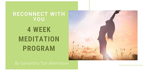 Reconnect with YOU- Online Meditation Program tickets