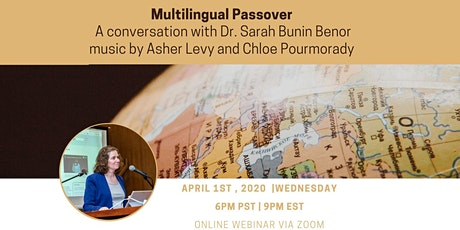 Multilingual Passover: Conversation with Dr. Sarah Benor and a Mini-Concert tickets