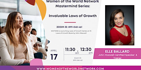 Women of the World Network Mastermind Series: Invaluable Laws of Growth tickets