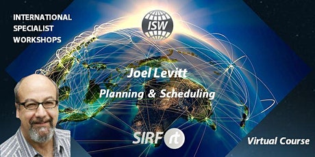SA Joel Levitt | Planning & Scheduling | VIRTUAL COURSE | Global Expert Training tickets