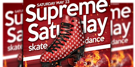 Supreme Saturday Skate & Dance Party tickets
