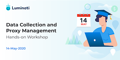 Data Collection and Proxy Management Online Hands-on Workshop tickets