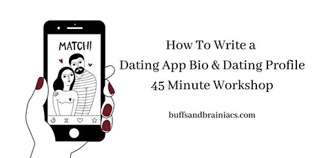 Dating Profile/Photo/Bio Writing & Review Workshop tickets