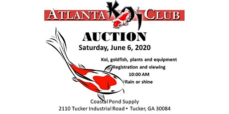 2020 Annual Atlanta Koi Club Auction tickets