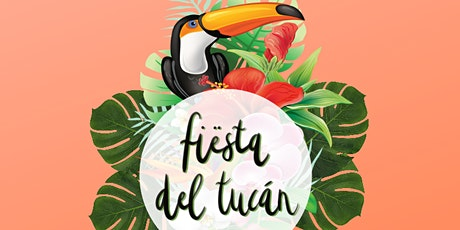 Fiësta Del Tucán tickets