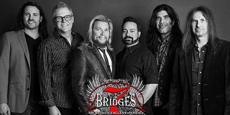 7 Bridges: The Ultimate Eagles Experience tickets